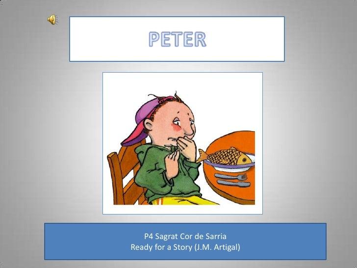 PETER<br />P4 Sagrat Cor de Sarria<br />Ready for a Story (J.M. Artigal)<br />
