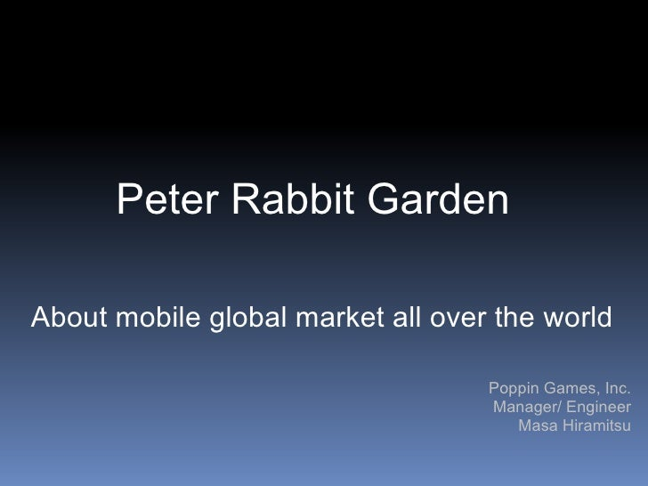 Peter Rabbit GardenAbout mobile global market all over the world                                   Poppin Games, Inc.     ...