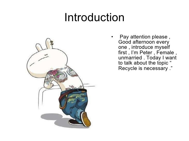 Peter Recycle Introduction