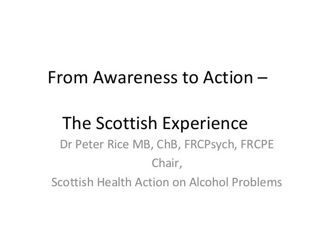 Alcohol - From Action to Awareness, Dr. Peter Rice - SHAAP