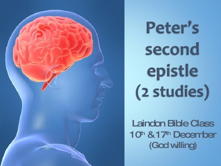 Peters Second Epistle - Study 1 of 2