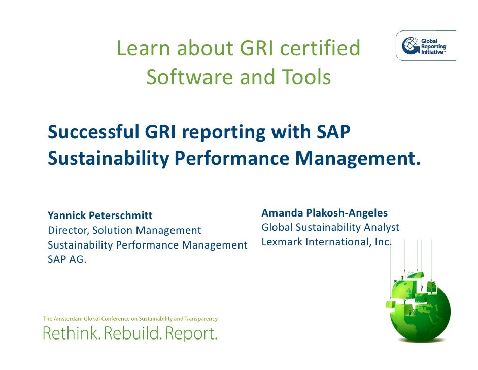 Learn about GRI certified                Software and Tools  Successful GRI reporting with SAP Sustainability Performance ...