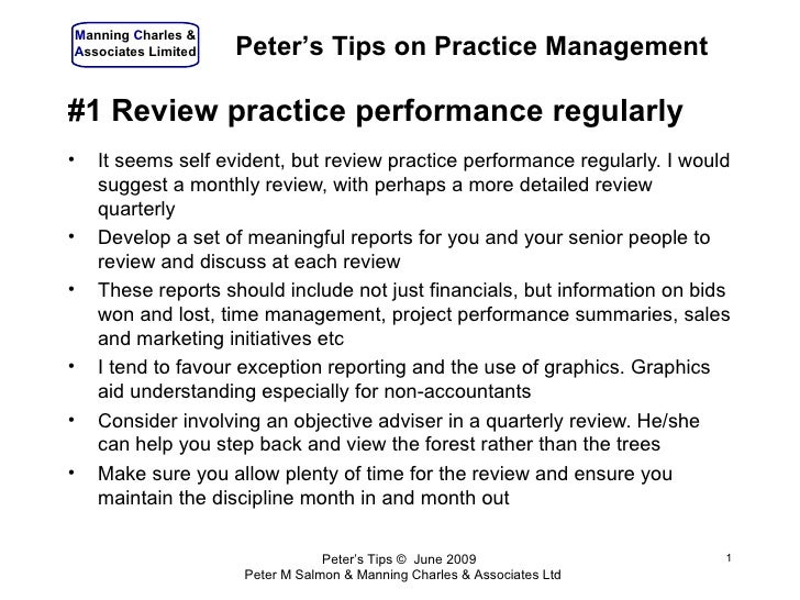 #1 Review practice performance regularly <ul><li>It seems self evident, but review practice performance regularly. I would...