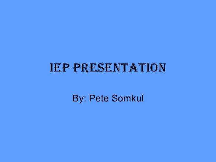 Petes Iep Final