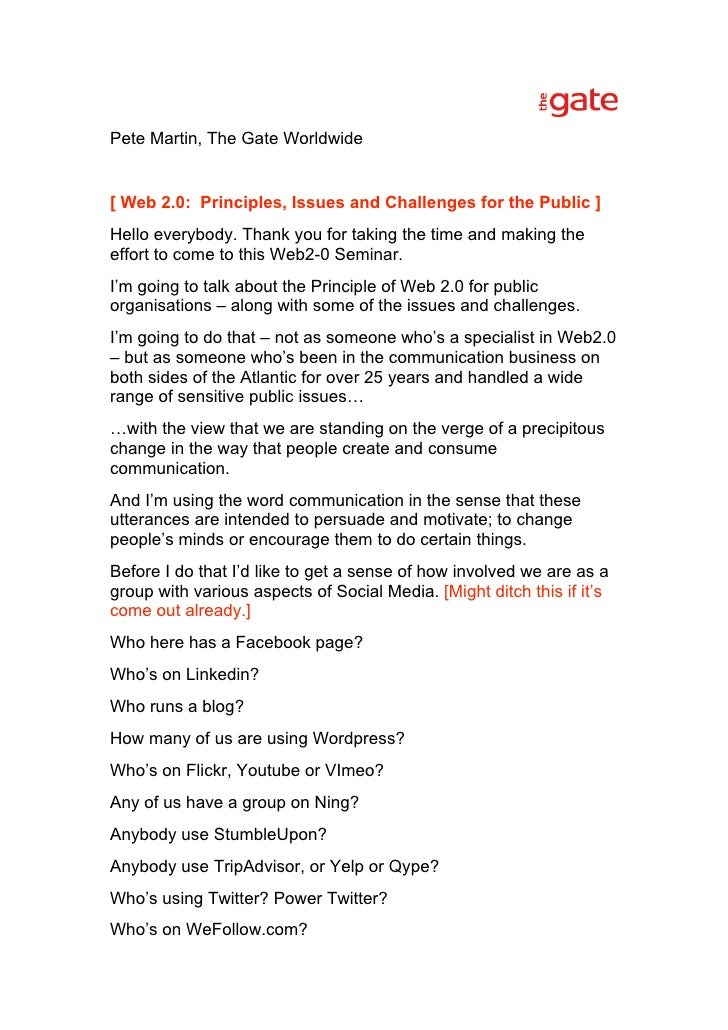 Pete Martin, The Gate Worldwide   [ Web 2.0: Principles, Issues and Challenges for the Public ] Hello everybody. Thank you...