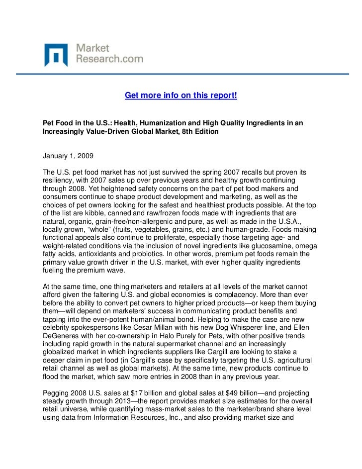 Get more info on this report!Pet Food in the U.S.: Health, Humanization and High Quality Ingr...