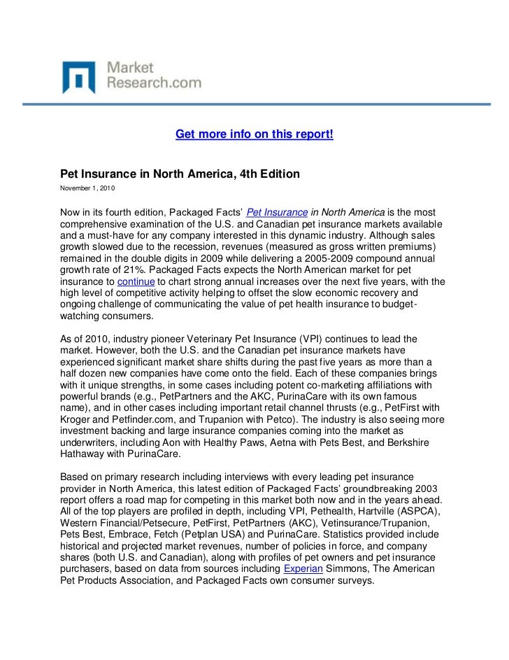 Get more info on this report!Pet Insurance in North America, 4th EditionNovember 1, 2010Now in its fourth edition, Package...