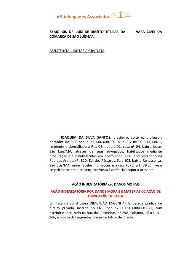 A8 Advogados Associados EXMO. SR. DR. JUIZ DE DIREITO TITULAR DA VARA CÍVEL DA COMARCA DE SÃO LUÍS-MA. ASSISTÊNCIA JUDICIÁ...