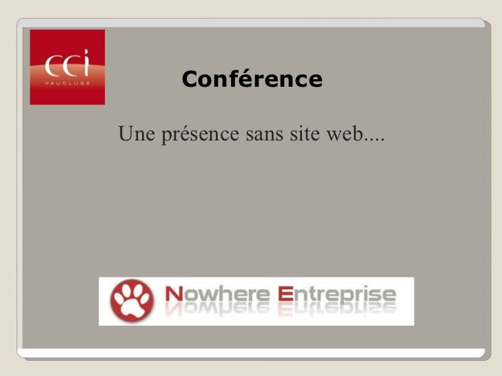 Une presence sans site web