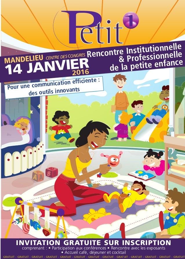 Rencontre Institutionnelle & Professionnelle de la petite enfance Pour une communication efficiente : des outils innovants...