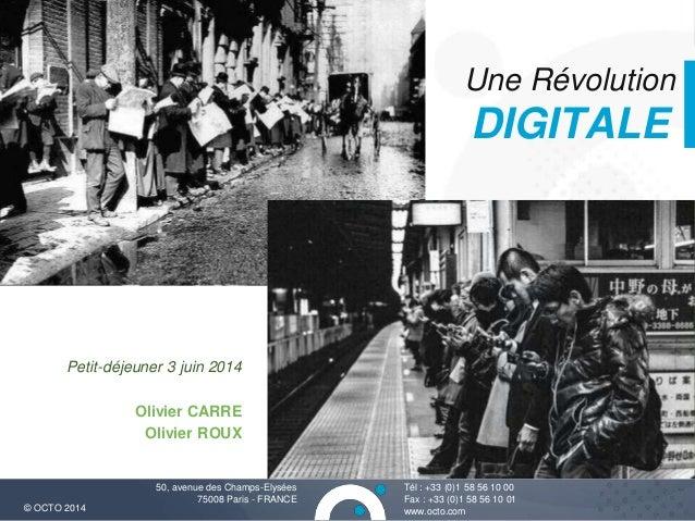 Petit-déjeuner OCTO du 03/06/2014 - La Révolution digitale
