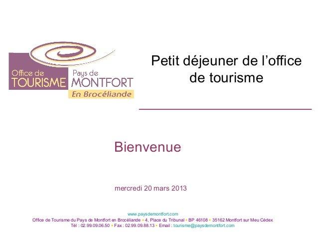 Petit déjeuner de l'office de tourisme du pays de Montfort