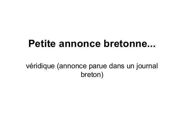 Petite annonce bretonne... véridique (annonce parue dans un journal breton)