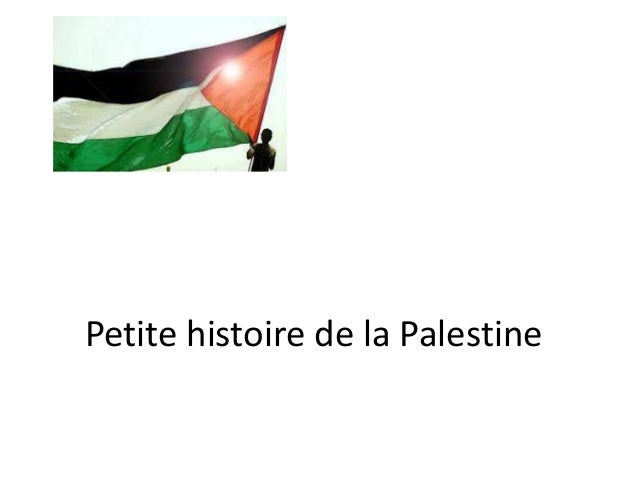Petite histoire de la Palestine