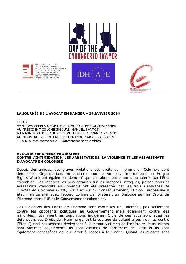 LA JOURNÉE DE L'AVOCAT EN DANGER – 24 JANVIER 2014 LETTRE AVEC DES APPELS URGENTS AUX AUTORITÉS COLOMBIENNES AU PRÉSIDENT ...