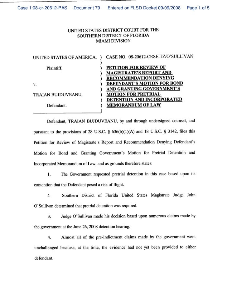 Petition for review of magistrate's report and recommendation denying defendant's motion for bond and granting governement's motion for pretrial detention and incorporated memorandum of law