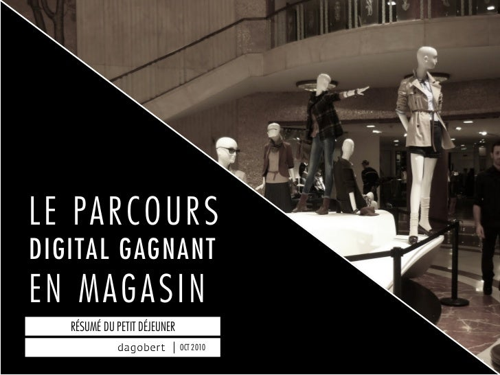 LE PARCOURSDIGITAL GAGNANTEN MAGASIN   RÉSUMÉ DU PETIT DÉJEUNER                              OCT 2010                     ...