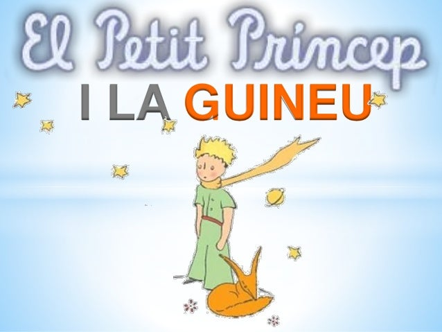 I LA GUINEU