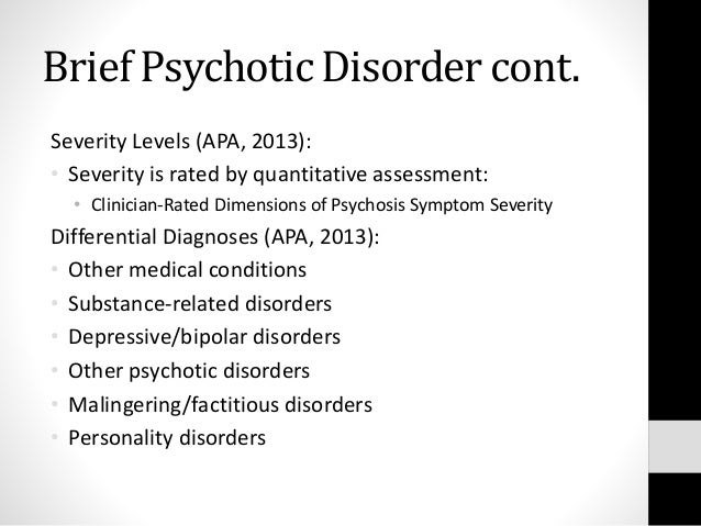 psychotic disorders assignment The chief distinguishing feature of psychotic disorders is a confusion of fantasy and reality b antisocial conduct c overwhelming anxiety d obsessive behavior.