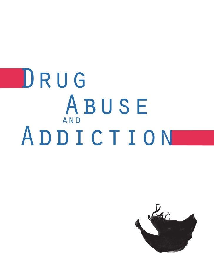 Drug   Abuse  andAddiction
