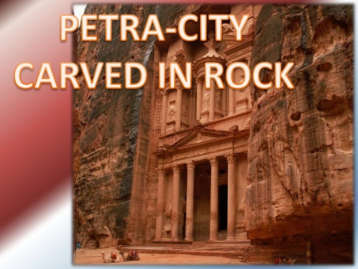 Petra, the lost city, as the name suggests was       once lost and literally carved from the     sandstones of southern Jo...