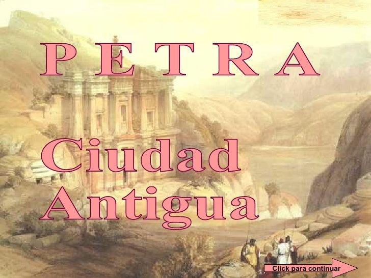 P E T R A  Ciudad Antigua Click para continuar
