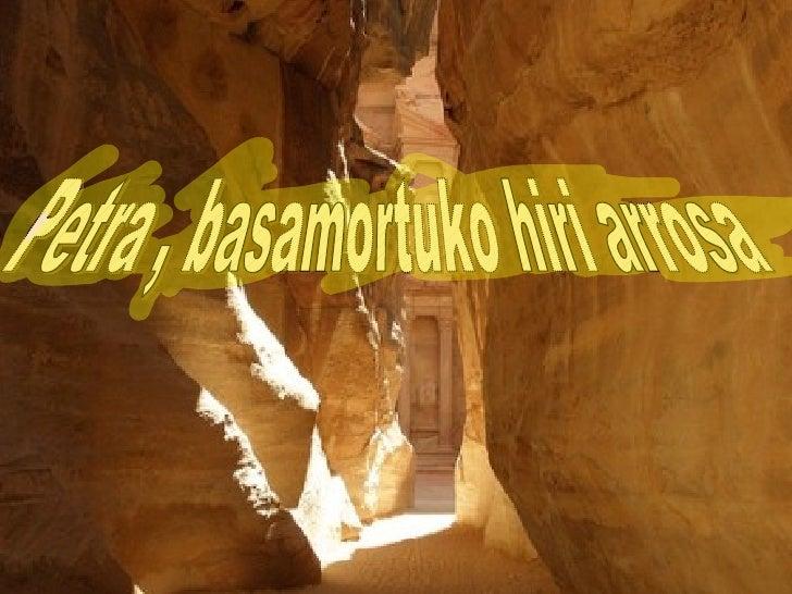 Petra , basamortuko hiri arrosa