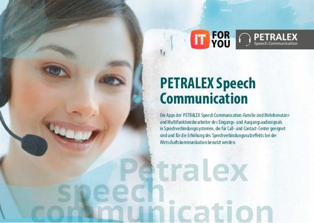 PETRALEX Speech Communication Die Apps der PETRALEX Speech Communication-Familie sind Mehrbenutzer- und Multifunktionsbear...