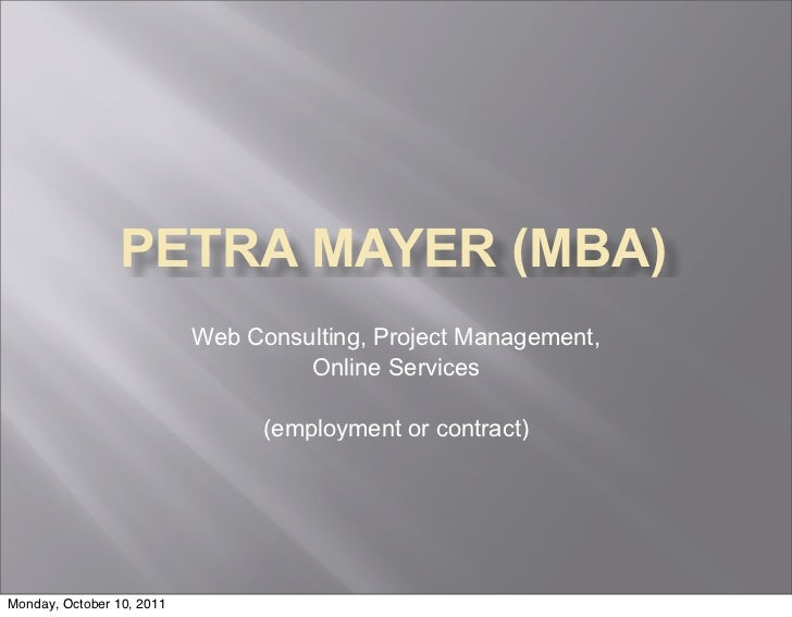PETRA MAYER (MBA)                           Web Consulting, Project Management,                                    Online ...