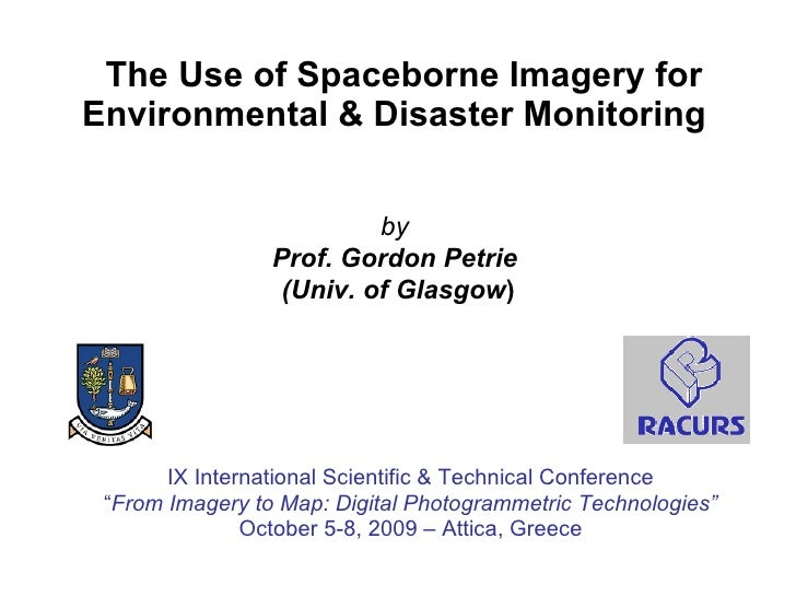 The Use of Spaceborne Imagery for Environmental & Disaster Monitoring  IX International Scientific & Technical Conference ...