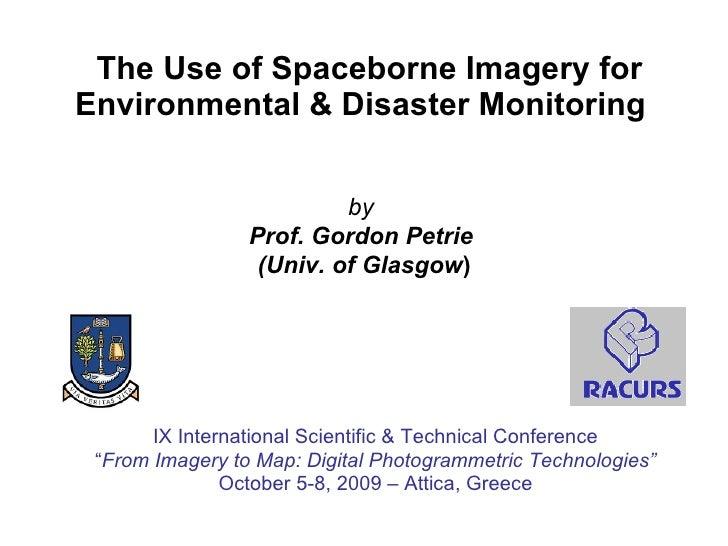 Spaceborne Imagery For Environmental & Disaster Monitoring