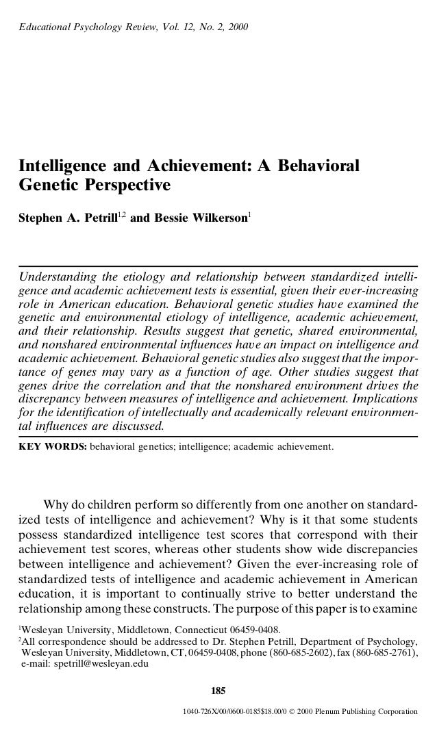 Educational Psychology Review, Vol. 12, No. 2, 2000Intelligence and Achievement: A BehavioralGenetic PerspectiveStephen A....
