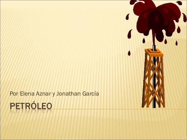 Por Elena Aznar y Jonathan García
