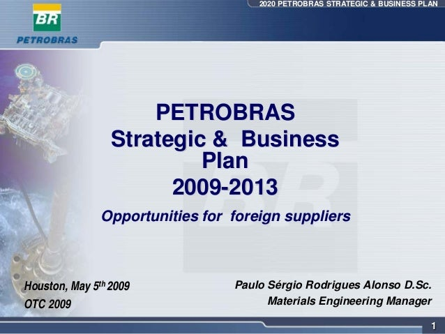 2020 PETROBRAS STRATEGIC & BUSINESS PLAN                     PETROBRAS                 Strategic & Business               ...