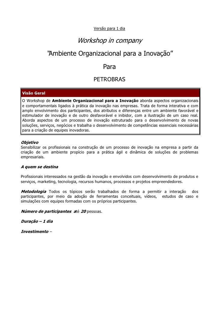 "Versão para 1 dia                                 Workshop in company               ""Ambiente Organizacional para a Inovaç..."