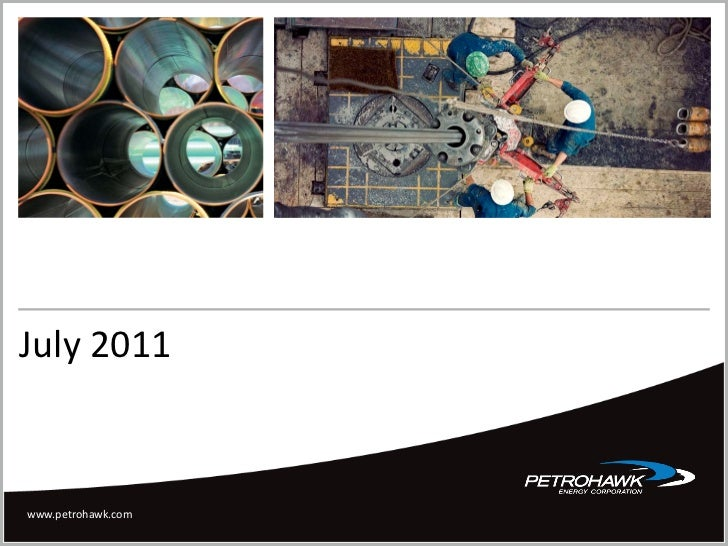 Petrohawk july 2011 ppt