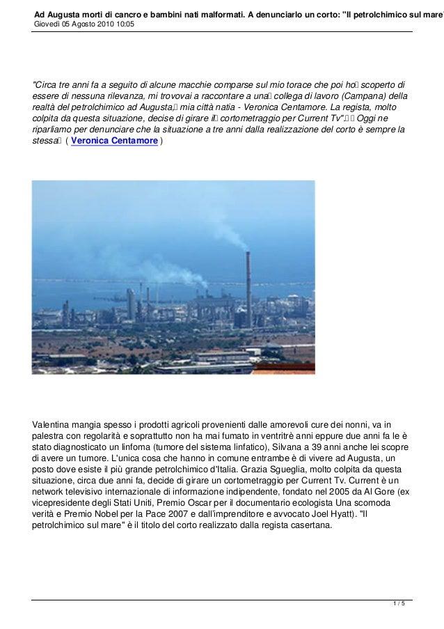 Petrolchimico sul mare augusta bambini morti di cancro e nati malformati agosto 2010 (1)