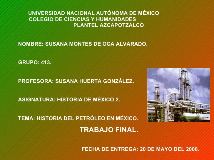 UNIVERSIDAD NACIONAL AUTÓNOMA DE MÉXICO  COLEGIO DE CIENCIAS Y HUMANIDADES  PLANTEL AZCAPOTZALCO NOMBRE: SUSANA MONTES DE ...