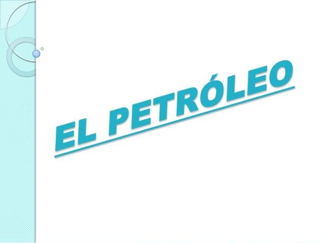 PROBLEMAS AMBIENTALES  Los derrames de petróleo dejan rastros de contaminación de efectos a muy largo plazo. Los hidrocar...