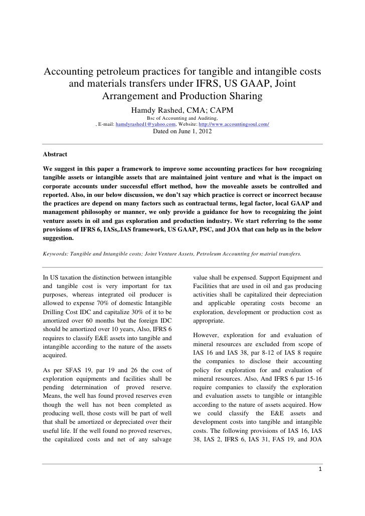 Accounting petroleum practices for tangible and intangible costs    and materials transfers under IFRS, US GAAP, Joint    ...