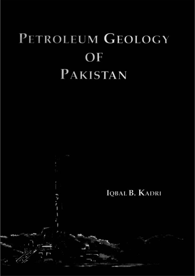 Petroleum geology of pakistan by iqbal[1].b.kadri.