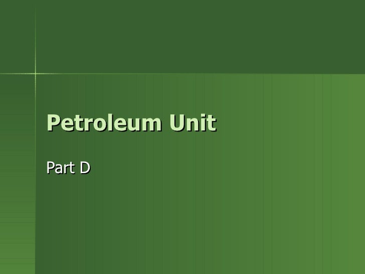 Petroleum Unit