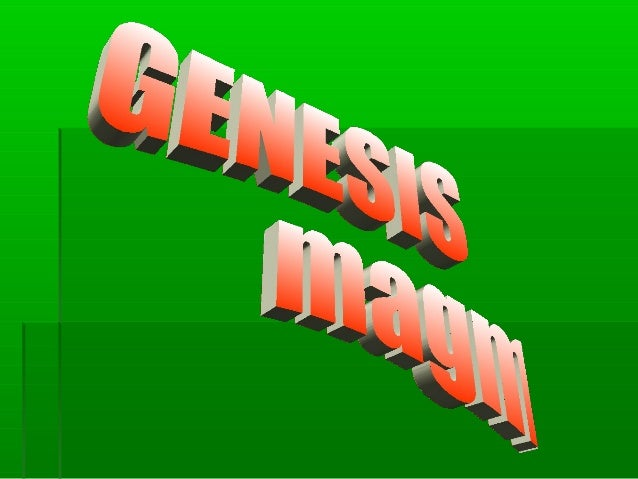 Petrologi 2-genesis magma