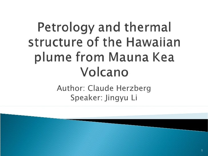 Petrology And Thermal Structure Of The Hawaiian Plume
