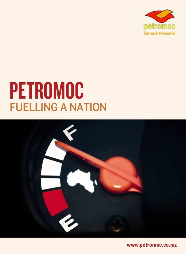 Petromoc Fuelling a nation  www.petromoc.co.mz