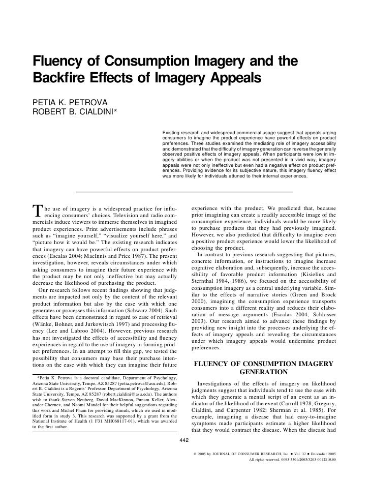 Fluency of Consumption Imagery and the Backfire Effects of Imagery Appeals PETIA K. PETROVA ROBERT B. CIALDINI*            ...
