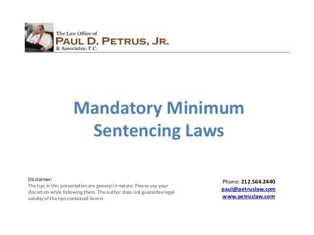 """mandatory sentencing Mandatory sentencing laws strip courts of their power to interpret laws and compromises the separation of power between government and the judiciary, commissioner wilson said today""""i understand that governments take this approach to mandatory sentencing because they want to be seen by their constituents as being 'tough on crime'""""but mandatory sentencing laws do not provide a solution."""