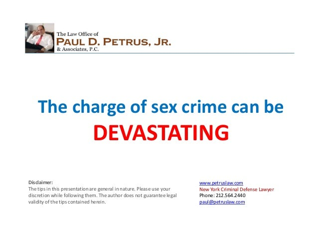 The charge of sex crime can be                             DEVASTATINGDisclaimer:                                         ...