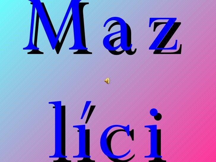 Mazlíci