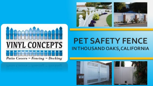 Pet Safety Fence in Thousand Oaks, California